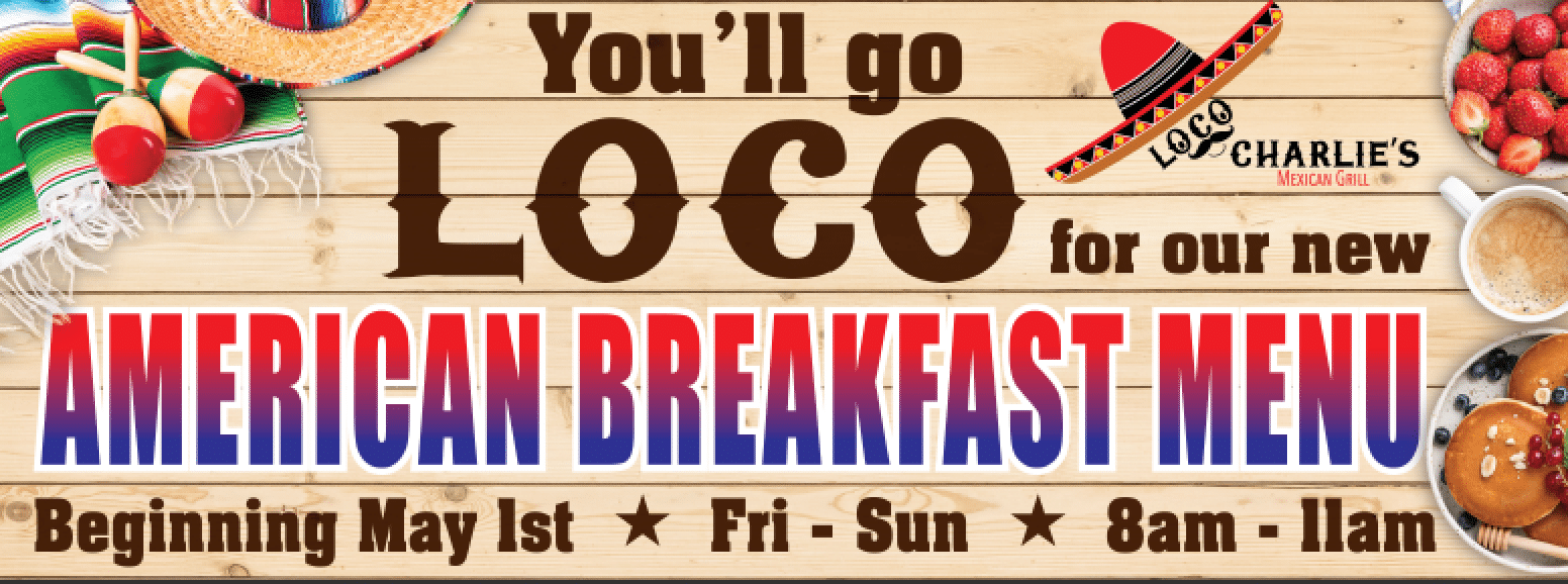 new brakfast menu loco charlies